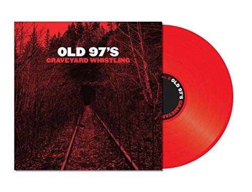 Album Art for GRAVEYARD WHISTLING (RED VINYL) by Old 97's