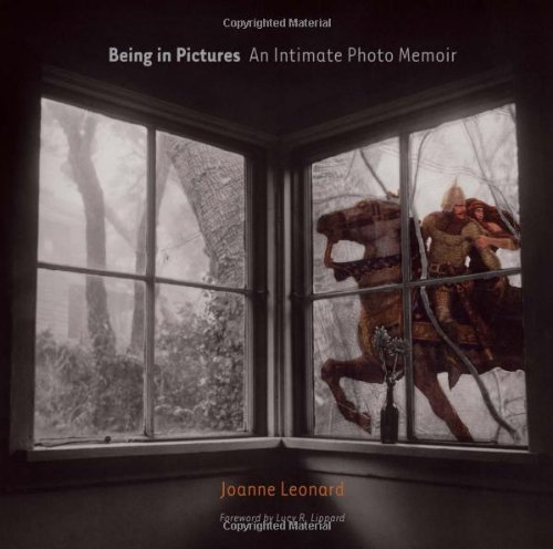 Joanne Leonard Being In Pictures An Intimate Photo Memoir