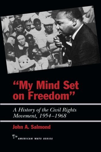John A. Salmond My Mind Set On Freedom A History Of The Civil Rights Movement 1954 1968
