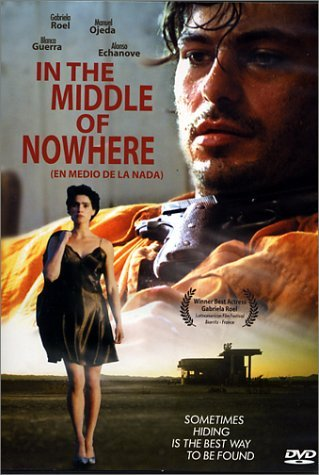 In The Middle Of Nowhere Echanove Roel Guerra Ojeda Clr Spa Lng Eng Sub Nr