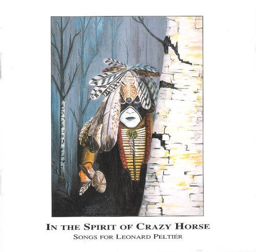 In The Spirit Of Crazy Hors In The Spirit Of Crazy Horse