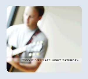 Todd Widell Late Night Saturday