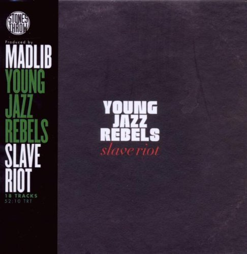 Young Jazz Rebels Slave Riot