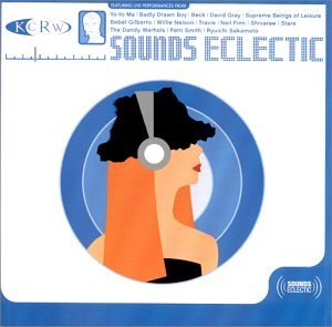 Sounds Eclectic Sounds Eclectic Gray Gilberto Nelson Travis Finn Shivaree Stars Smith