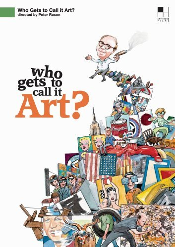 who-gets-to-call-it-art-who-gets-to-call-it-art-nr