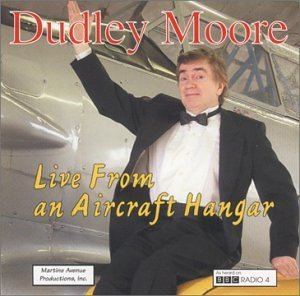 Dudley Moore Live From An Aircraft Hangar