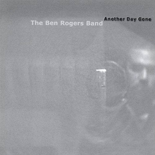 ben-rogers-band-another-day-gone