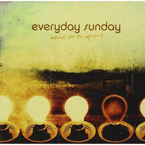 everyday-sunday-anthems-for-the-imperfect-enhanced-cd