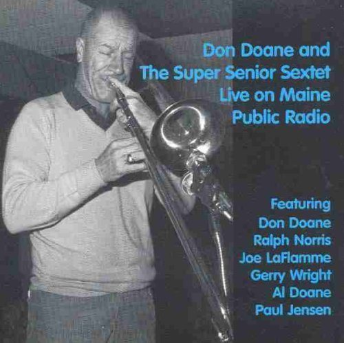 Don & The Super Senior Sextet Doane Live On Maine Public Radio
