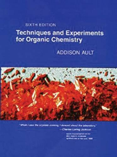 Addison Ault Techniques And Experiments For Organic Chemistry ( 0006 Edition;revised