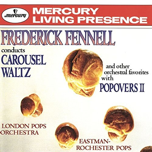 Frederick Fennell Conducts Carousel Waltz Fennell Various