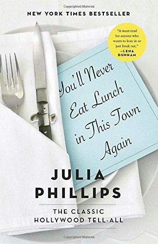 julia-phillips-youll-never-eat-lunch-in-this-town-again