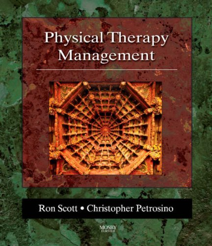 Ron Scott Physical Therapy Management
