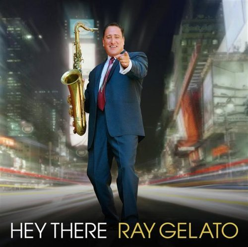 Ray Gelato Hey There Import Gbr
