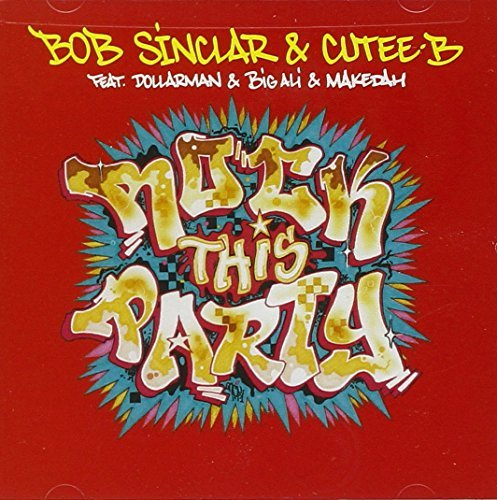 Bob Sinclar Rock This Party Feat. Dollarman & Big Ali