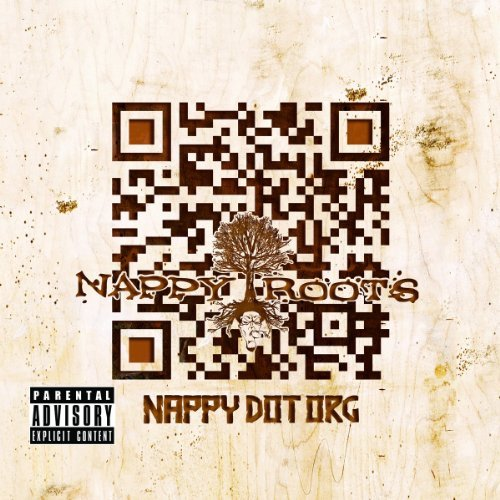 Nappy Roots Nappydotorg Explicit Version