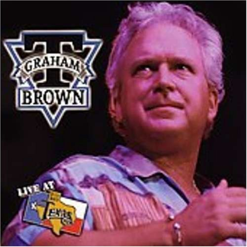 T. Graham Brown Live At Billy Bob's Texas