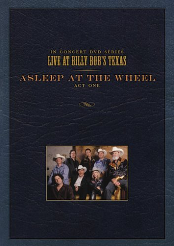 Asleep At The Wheel Live At Billy Bob's