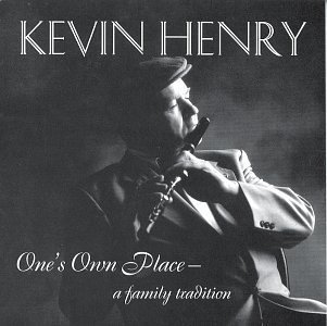 Kevin Henry One's Own Place A Family Tradi