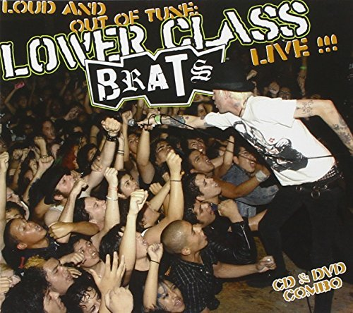 Lower Class Brats Loud & Out Of Tune