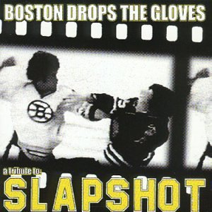 Boston Drop The Gloves Boston Drop The Gloves T T Slapshot