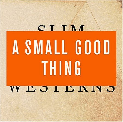 Small Good Thing Vol. 1 2 Slim Westerns Lmtd Ed. Special Ed.