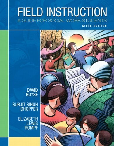 David Royse Field Instruction A Guide For Social Work Students 0006 Edition;