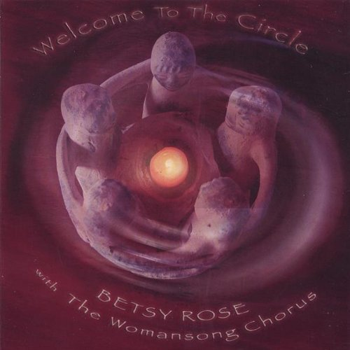 Betsy Rose Welcome To The Circle
