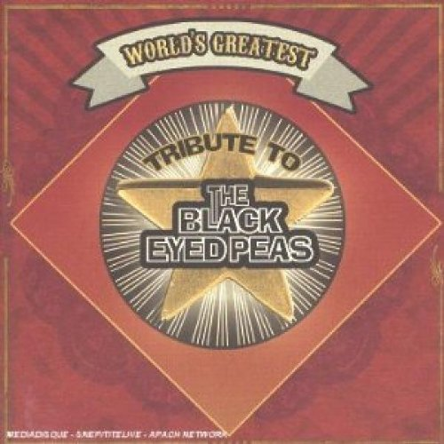 Tribute To Black Eyed Peas Worlds Greatest Tribute To Bla T T Black Eyed Peas