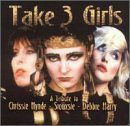 take-3-girls-hynde-siouxsie-harry-import-gbr-3-cd-set-t-t-hynde-siouxsie-harry