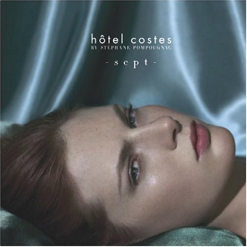 Hotel Costes By Stephane Pompo Vol. 7 Hotel Costes