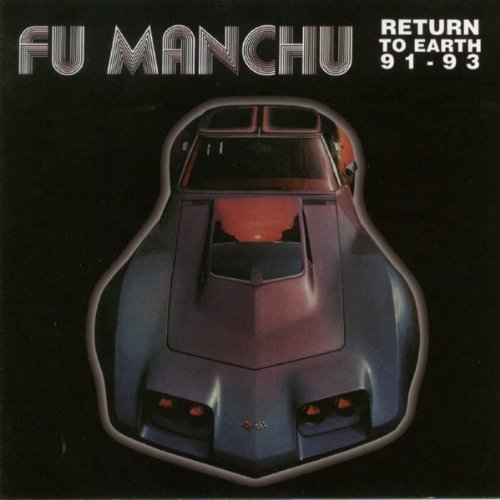 Fu Manchu Return To Earth 1991 93
