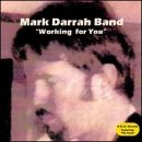 Mark Darrah Band Working For You