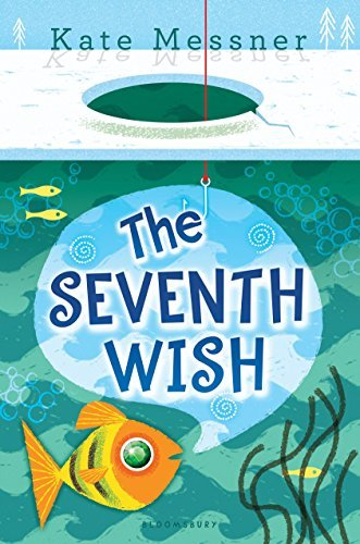 Kate Messner The Seventh Wish
