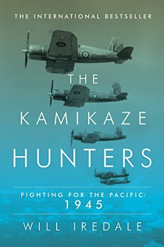 will-iredale-the-kamikaze-hunters-fighting-for-the-pacific-1945
