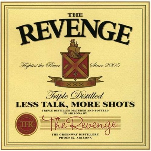 Revenge Less Talk More Shots