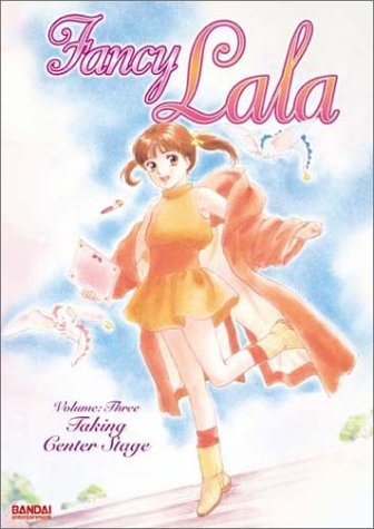 Fancy Lala Vol. 3 Taking Center Stage Clr Jpn Lng Eng Dub Sub Prbk 09 23 02 Nr