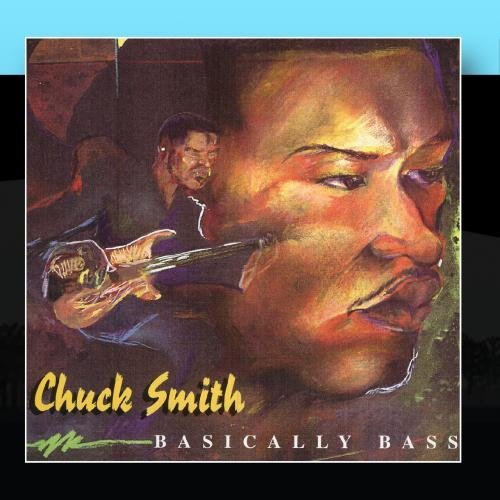 Chuck Smith Basically Bass