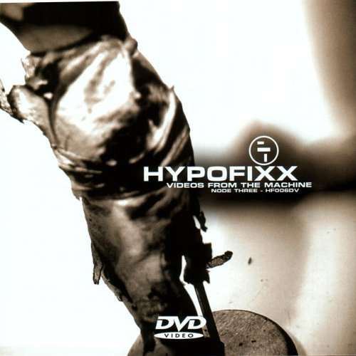 Hypofixx Videos From The Machine