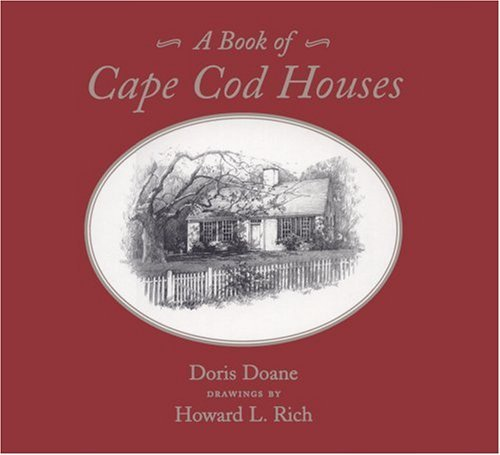 Doris Doane A Book Of Cape Cod Houses Revised