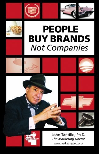 John Tantillo Phd People Buy Brands Not Companies