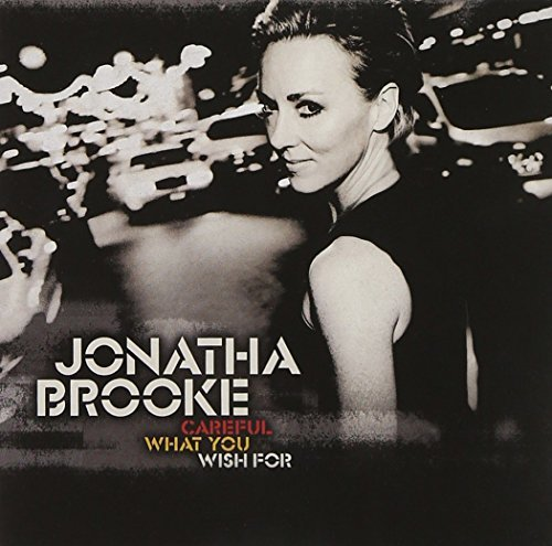 Jonatha Brooke Careful What You Wish For
