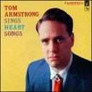Tom Armstrong Sings Heart Songs