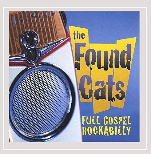 found-cats-full-gospel-rockabilly