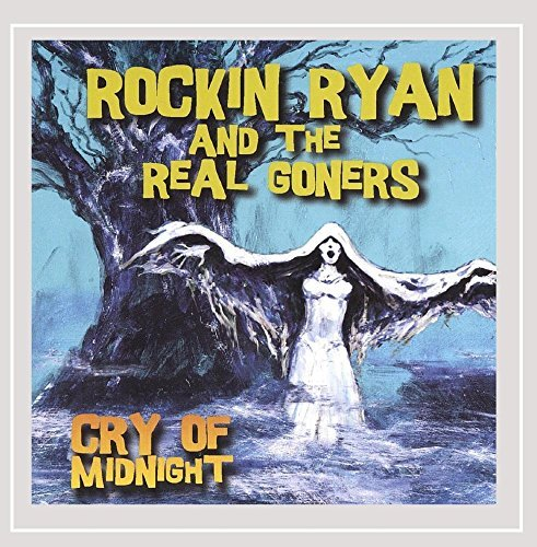 rockin-ryan-the-real-goners-cry-of-midnight