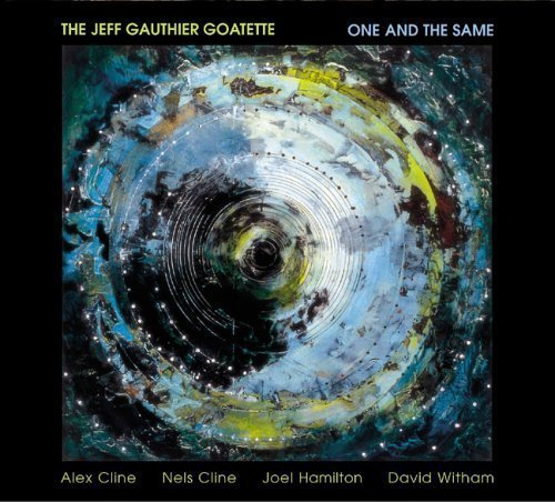 Jeff Gauthier One & The Same