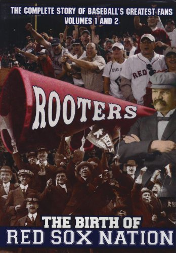Rooters The Birth Of Red Sox Boston Red Sox Nr