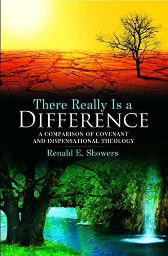 renald-e-showers-there-really-is-a-difference-a-comparison-of-covenant-and-dispensational-theol