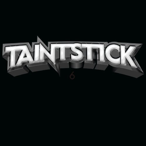 Taintstick 6lbs Of Sound Explicit Version