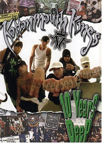 Kottonmouth Kings 10 Years Deep (dvd) Explicit Version